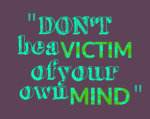 Don't be a victim!