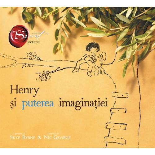henry_si_puterea_imaginatiei_de_skye_byrne