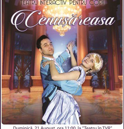 """Duminica mergem la """"Cenusareasa"""" – Teatru la Cinema la """"Teatru in TVR"""". Cine vine cu noi?"""