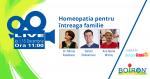 """Homeopatia pentru intreaga familie"" – transmisiune LIVE"