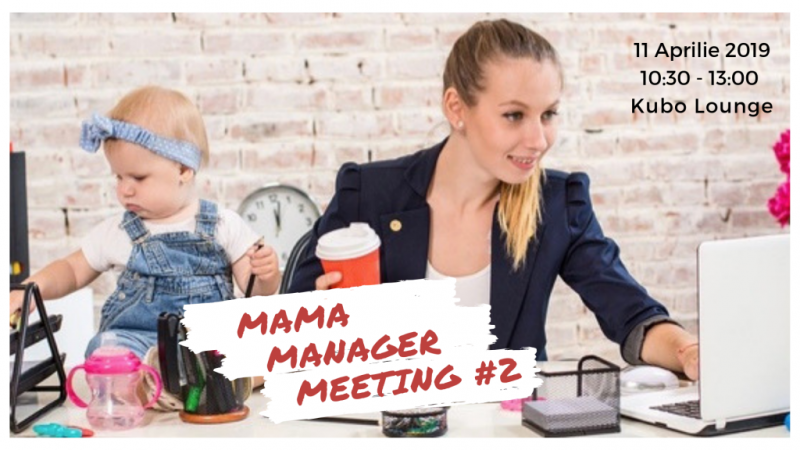 Mama Manager Meeting #2 // Formular inscriere