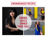 "#MamaManager prezinta: Simona Geanta owner ""Onna Gall"""