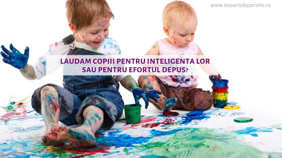 Laudam copiii pentru inteligenta lor sau pentru efortul depus? Care este relatia dintre motivatie si limbaj