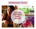 #MamaManager prezinta: Catalina Marginean owner NAIA.ro