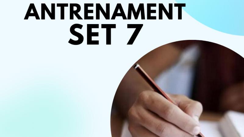 Evaluare Nationala: Setul 7 Teste de antrenament