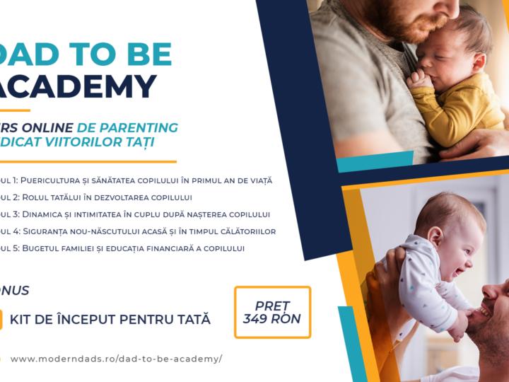 #CONCURS: DAD TO BE Academy  – primul curs intensiv de parenting, dedicat viitorilor tati