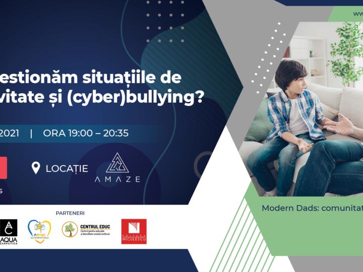 """Va invitam la un nou eveniment pentru parinti: """"Cum gestionez situatiile de agresivitate si de (cyber)bullying?"""""""